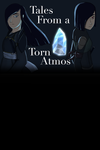 Tales from a Torn Atmos Title WIP #1 by CheckeredTableSloth