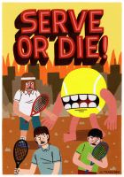 Serve or Die by Teagle