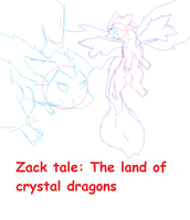Zack tale: The land of crystal dragons (spoiler) by crystalwolfahlpa50
