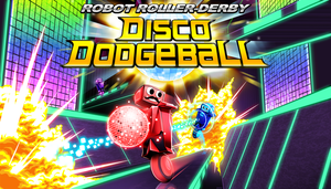 Robot Roller-Derby Disco Dodgeball - Promotional by Kaigetsudo