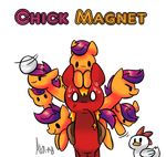 Chick Magnet by Atrixy