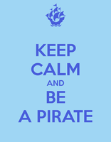 Keep calm and be a pirate by lolapuka
