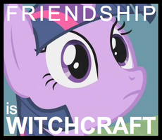 Friendship is Witchcraft by SherclopPones