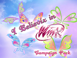 Believix in Winx - Basic Campaign Pack by EnchantingRainbow