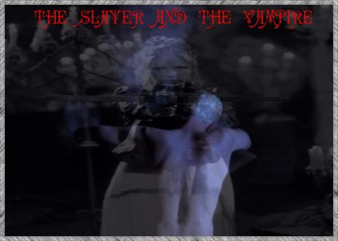 The slayer and the vampire by Nalay