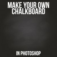 Make Your Own Chalkboard In Photoshop by MysticEmma