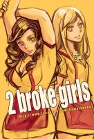 2 Broke Girls by kamuikaoru