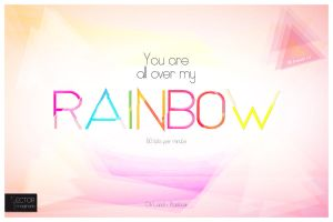 YOU ARE ALL OVER MY RAINBOW by Empath12