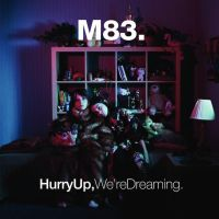 M83 - Hurry Up, We're Dreaming by MagicDreamsPhotopack