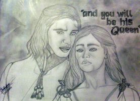 And you will be his Queen... by LadyTargaryen