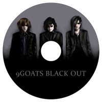 9GOATS BLACK OUT - CD design by Rose333