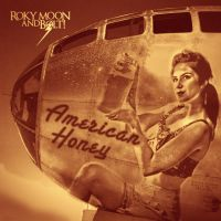 Roky Moon and BOLT! | American Honey |Album Cover by Zenfilm
