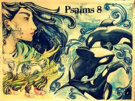 Psalm 8 by Flossiemay445