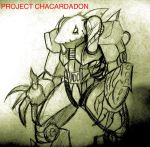 Project CHACARDADON by TheIcedWolf