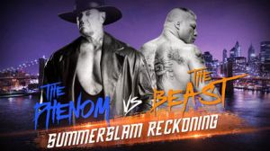 WWE SummerSlam Reckoning - The Phenom vs The Beast by Wrestling-Networld