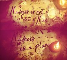 Madness by BAStheVAMPIRE