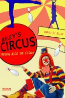 Riley's Circus by shellshell94