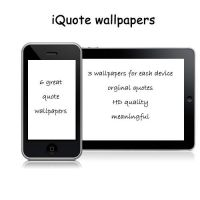iQuote wallpapers by TheGraphicGeek