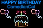 Gift art. HAPPY BIRTHDAY ComedianCat. by Froexd