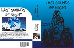 Book Cover for Last Sounds of Night by Fullmoon-rose