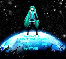 Miku Hatsune World is Mine Edit by TheUltimateBeaner