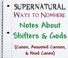 Supernatural Notes About Shifters and Gods by Aposiopesis