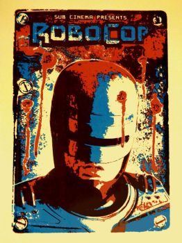 Robocop Screenprint Movie Poster by r-k-n