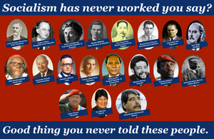 Socialism has never worked you say? by RedAmerican1945