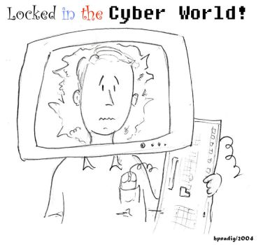 Locked in the Cyber world by conjurer