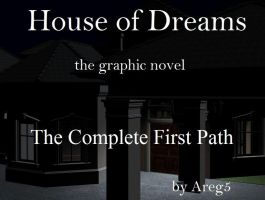 House of Dreams Complete First Path by areg5