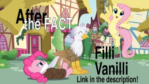 After the Fact: Filli Vanilli by MLP-Silver-Quill