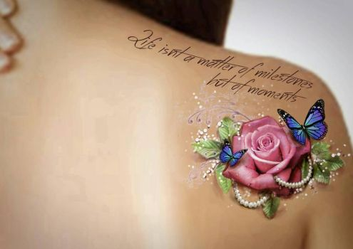 shoulder tattoo rose and saying by Jolene-eSousa