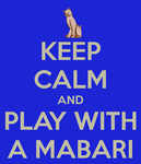 Keep Calm and Play With A Mabari by Allora1313