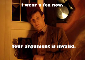 I wear a fez now. Your argument is invalid. by Revolution-Nein