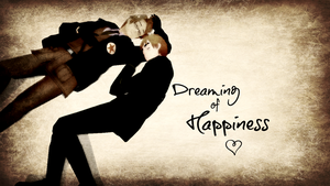 ~Dreaming of Happiness~ by EmD-Neko-Chan