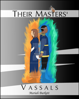 Their Masters' Vassals by LadyDragan