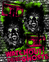 WATCHOUT THERES GHOSTS T SHIRT by SleepBetter