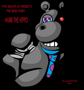 5 Nights At Freddys The New Staff Hank The Hippo by frgrgrsfgsgsfgggsfsf