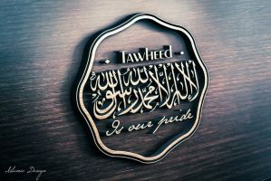 Tawheed is our pride by JennahIsOurGoal