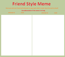 Friend style meme by alexparkjesus