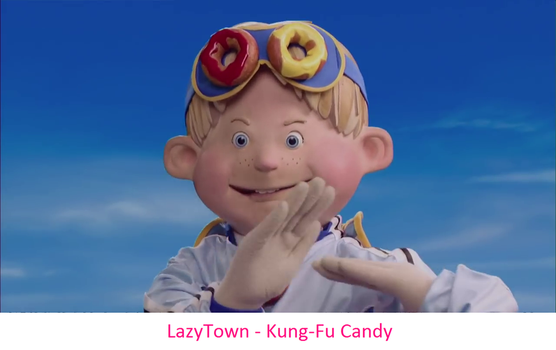 LazyTown - Kung-Fu Candy by FrancisRG