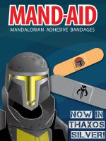 Mand-aid! The Band-aid for the Mandalorian! by Nefthys