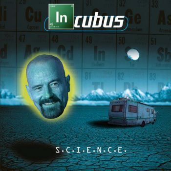 Breaking Bad Incubus - Science by spaceinvader50